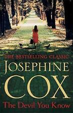 The Devil You Know: A deadly secret changes a woman's life forever by Cox, Josep