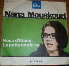 """NANA MOUSKOURI - LA NOTTE NON LO SA / ROSA D'ATENE - 45 GIRI 7"""" ITALY"""