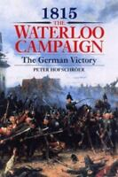 Hofschroder, Peter   1815: The Waterloo Campaign: German Victory US VG+