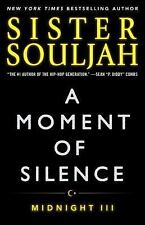 The Midnight: A Moment of Silence : Midnight III 3 by Sister Souljah (2016,...