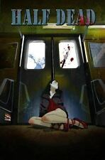Half Dead Barb Lien-Cooper & Park Cooper 2007 Marvel Paperback