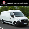 Vauxhall Movano Radio Code Stereo Decode Van Unlock Fast Service UK All Vehicles