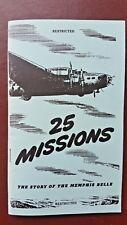 MEMPHIS BELLE PILOT - Robert Morgan - WWII Signed '25 MISSIONS' - ORIGINAL