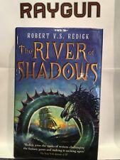 RIVER OF SHADOWS por Robert V. S. REDICK 1º Edición Tapa Dura FIRMADO Forrado