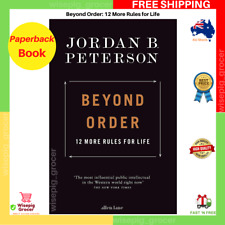 Beyond Order 12 More Rules for Life Paperback by Jordan B. Peterson