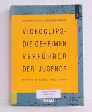 Videoclips - Die geheimen Verführer der Jugend?: Ein Gutachten zur Struktur, Nut
