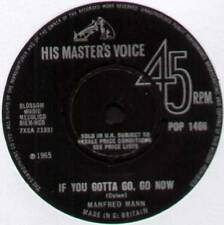 "MANFRED MANN ~ IF YOU GOTTA GO, GO NOW / STAY AROUND ~ 1965 UK 7"" SINGLE [Ref.1]"