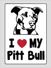 I love my Pitt Bull Decal Sticker Cute Vinyl Car Van Door Window Bumper Decor