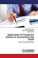Application of Computer Science in Accounting and Audit: Basics, Concepts, Metho