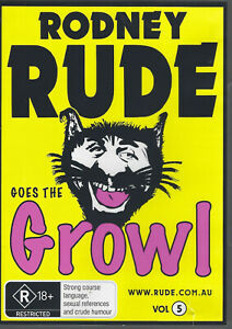 RODNEY RUDE Goes the Growl DVD (2008) *R4/PAL *Aussie Live Stand Up Comedy *R18+