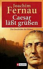 Cäsar läßt grüßen. Die Geschichte der Römer. von Fernau,...   Buch   Zustand gut