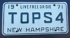 """1971 NEW HAMPSHIRE VANITY LICENSE PLATE """" TOPS 4 """" NH TOP 4 TOPS"""