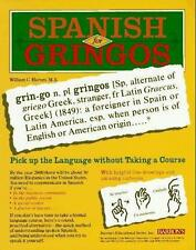 Spanish for Gringos: Shortcuts, Tips and Secrets to Successful Learning, Harvey,