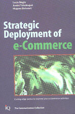 Strategic Deployment of E-commerce: Cutting-edge Tactics to Improve Your...