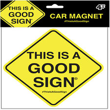 """THIS IS A GOOD SIGN, Officially Licensed Artwork, Premium CAR MAGNET 2.5"""" x 3.5"""""""