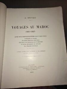 MAROC.VOYAGES AU MAROC 1901-1907 par A. BRIVES .Rare Ausgabe Original.