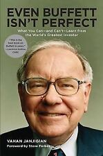 Even Buffett Isn't Perfect : What You Can--and Can't--Learn from the World's...