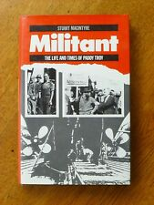 Militant: Life and Times of Paddy Troy by Stuart Macintyre (Hardback, 1985)
