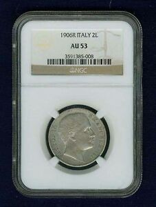 ITALY KINGDOM 1906-R  2 LIRE SILVER COIN ALMOST UNCIRCULATED CERTIFIED NGC AU53