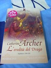 L'eredità del drago Catherine Archer Harmony