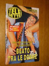 TELESETTE 1994/33=PAOLO BONOLIS BEATO TRA LE DONNE=BRUNO CREMER=WOODSTOCK 94=