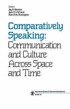 Comparatively Speaking: Communication and Culture Across Space and Time (SAGE Se