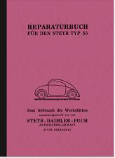 Steyr Typ 55 Baby Reparaturanleitung Montageanleitung Werkstatthandbuch Puch PKW