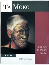 Ta moko. The Art of Maori Tattoo. Ethnographic book