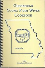 GREENFIELD MO 1994 YOUNG FARM WIVES COOK BOOK *MISSOURI COMMUNITY RECIPES *RARE