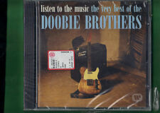 DOOBIE BROTHERS - LISTEN TO THE MUSIC THE VERY BEST OF CD NUOVO SIGILLATO