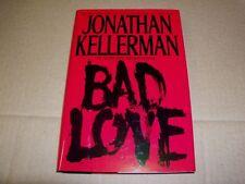 Alex Delaware: BAD LOVE No. 8 by Jonathan Kellerman (1994, Hardcover) *NEW*