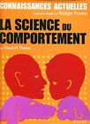 Klaus H. Thews LA SCIENCE DU COMPORTEMENT