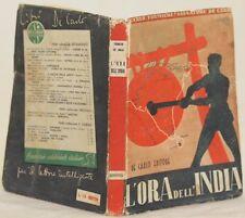 CARLO FORMICHI SALVATORE DE CARLO L'ORA DELL'INDIA INDIA PREFAZIONE GRAY 1942