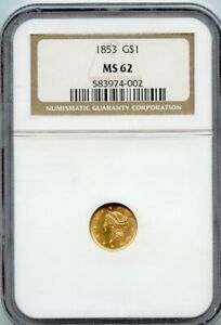 1853 G$1 Liberty Head Gold Dollar Coin NGC MS 62
