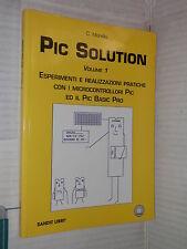 PIC SOLUTION Volume 1 C Morello Sandit libri 2007 libro tecnica scienze libro di
