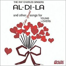 RAY CHARLES SINGERS Al-Di-La & Other Extra-Special Songs for Young Lovers CD OOP