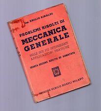 problemi risolti di meccanica generale - ing rinaldi - manuali hoepli 1954