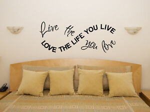 Live The Life You Love Motto Bedroom Living Room Decal Wall Art Sticker Picture