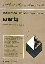 A28 Guida colloquio maturità Storia 4 Tassi Bertacchini Ed. La Vela 1982