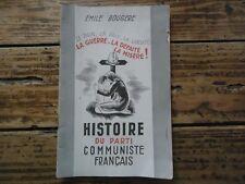 RARE BROCHURE ANTI COMMUNISTE HISTOIRE PARTI BOUGERE EMILE EXCLUS 1940 COLLABO