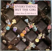 EVERYTHING BUT THE GIRL I Don't Want To Talk About It  UK 12 inch 1988 DMM