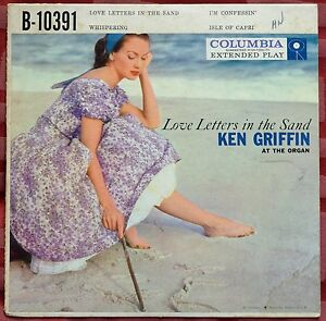 """Ken Griffin Love Letters In The Sand 7"""" EP – B-10391 – VG+"""