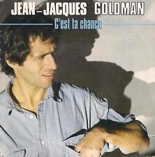 45 RPM Disc JEAN-JACQUES GOLDMAN-C'est ta Chance // doux