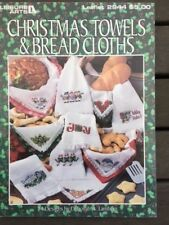 Christmas Towels and Bread Clothes - Leisure Arts publication - by Deborah A Lam