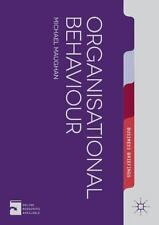 Palgrave Business Briefing: Organizational Behaviour by Mike Maughan (2014,...