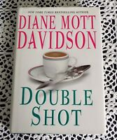 Double Shot by Diane Mott Davidson SIGNED Stated 1st Edition 1st Printing HC