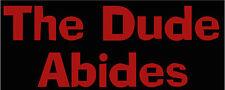 The Dude Abides, Big Lebowski cut vinyl window/bumper sticker SMALLER SIZE