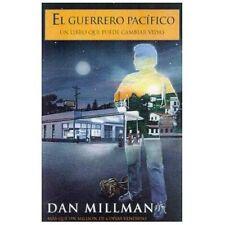 Millman, Dan: El Guerrero Pacifico : Un Libro de Epifania Personal by Dan...