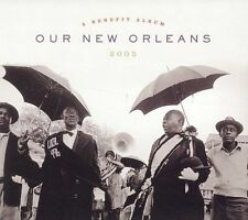 OUR NEW ORLEANS: A BENEFIT ALBUM FOR THE GULF COAST - NEW CD - Dr. John, Irma T
