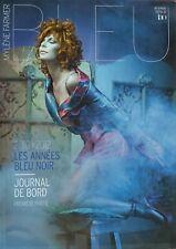 MYLENE FARMER - BLEU - BROCHURE IAO 1 HS 36 PAGES!!! JANVIER 2012